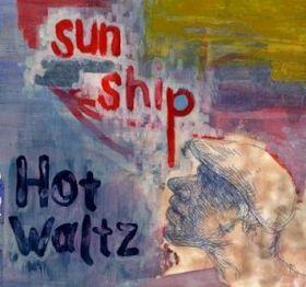Hot  Waltz / SUN SHIP